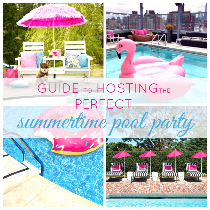 Guide To Throwing The Perfect Summer Pool Party