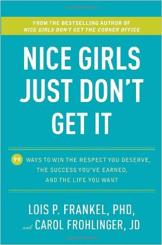 career books for women, Nice Girls Just Don't Get It, Lois P. Frankel, Books to Read in 2016, Books for Females, Books for Girlbosses, Stephanie Ziajka, Diary of a Debutante