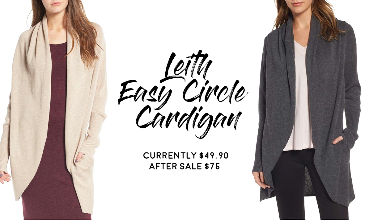 Nordstrom Anniversary Sale 2017 Hits and Misses: Leith Easy Circle Cardigan
